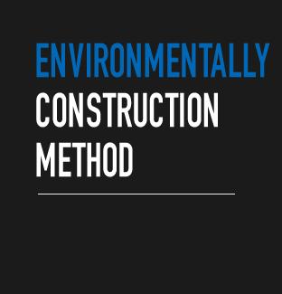 ENVIRONMENTALLY CONSTRUCTION METH